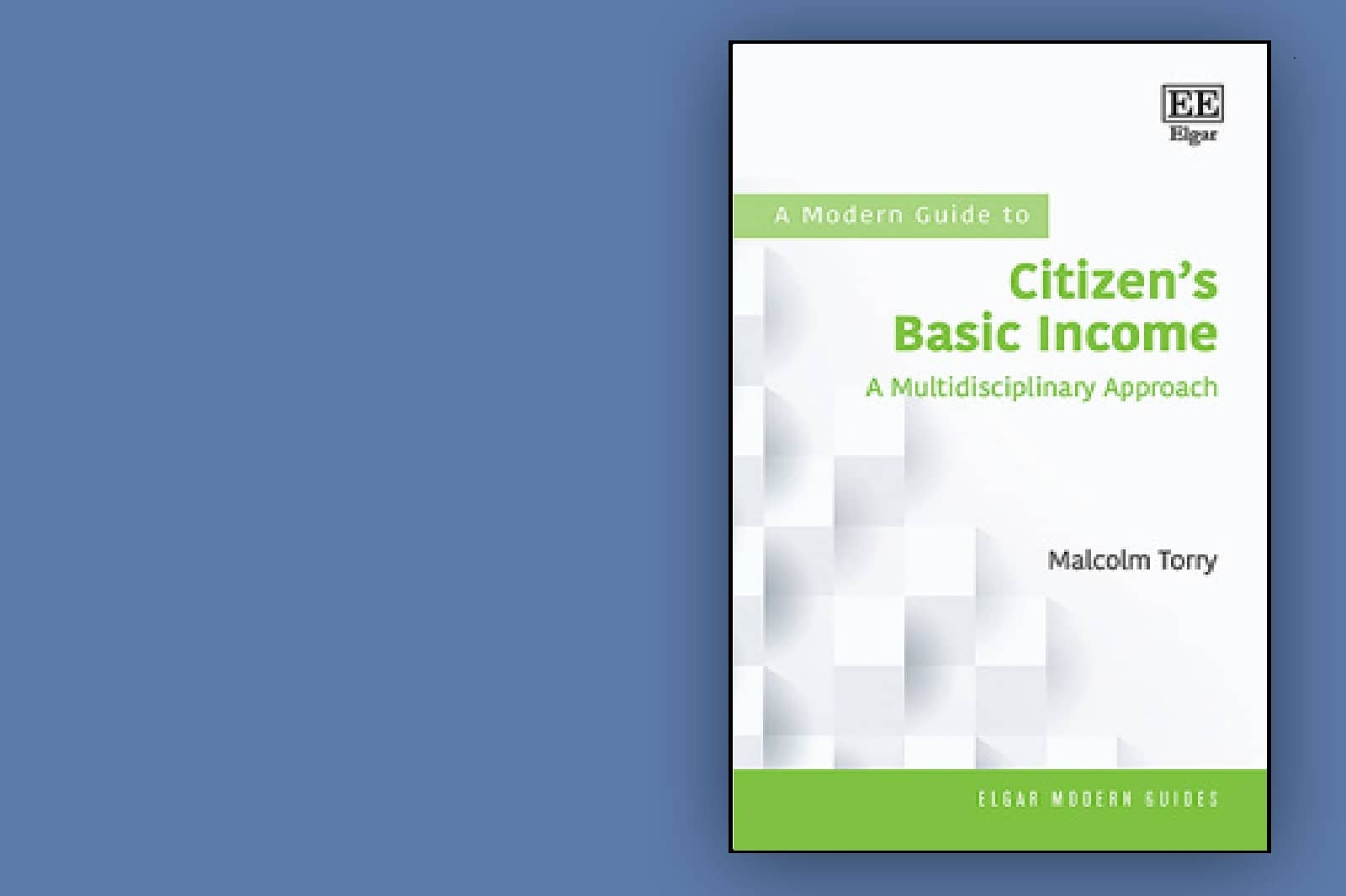 A Modern Guide to Citizen's Basic Income: A multidisciplinary approach